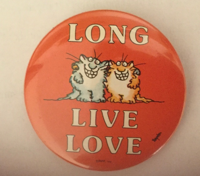 Long Live Love pin